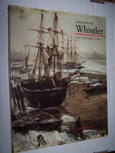 9780934686532: James McNeill Whistler at the Freer Gallery of Art