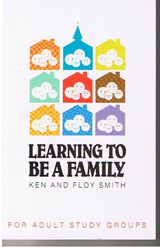 9780934688161: Learning to Be a Family