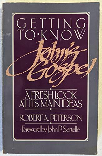 9780934688529: Getting to Know John's Gospel
