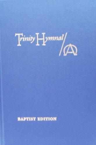 9780934688833: Trinity Hymnal- Baptist Edition