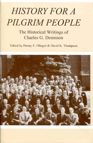 9780934688956: History for a Pilgrim People: The Historical Writings of Charles G. Dennison