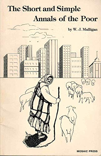 9780934696029: The short and simple annals of the poor