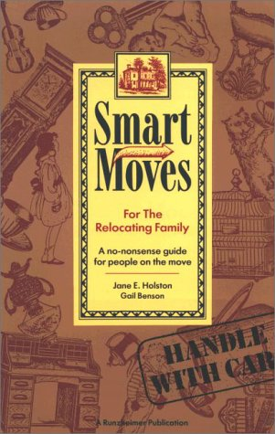9780934701211: Smart moves for the relocating family