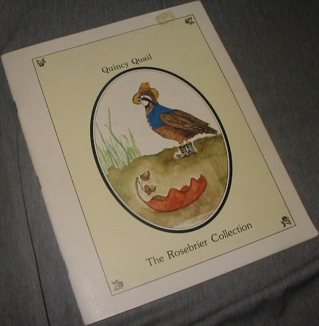 Watch out Rosebrier! Here Comes The sheriff! [The Rosebrier Collection: Quincy Quail]: Rose, ...