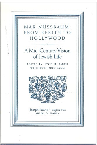 Max Nussbaum: From Berlin to Hollywood, A Mid-Century Vision of Jewish Life,