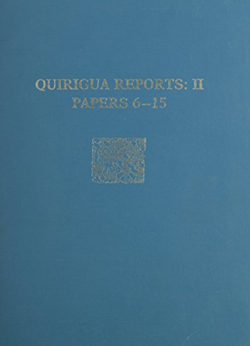 9780934718486: Quirigua Reports Papers 6 to 15