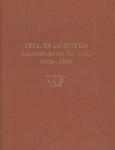 Tell es-Sa'idiyeh, Jordan: Excavations on the Tell, 1964-1966 (University Museum Monograph) (0934718601) by Pritchard, James B.