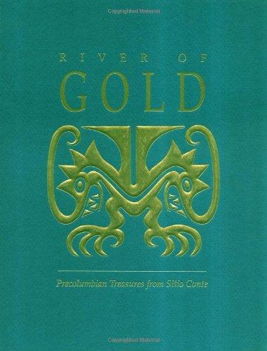9780934718912: River of Gold: Precolumbian Treasures from Sitio Conte