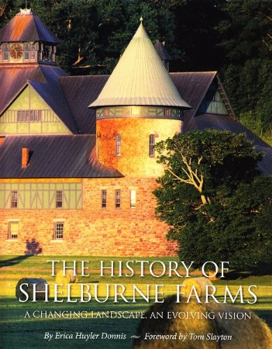 9780934720557: History of Shelburne Farms: A Changing Landscape, an Evolving Vision.