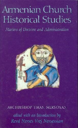9780934728294: Armenian Church Historical Studies: Matters of Doctrine and Administration