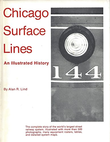 9780934732000: Chicago Surface Lines: An Illustrated History