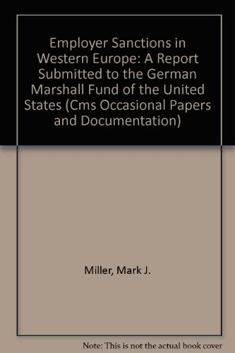 9780934733205: Employer Sanctions in Western Europe: A Report Submitted to the German Marshall Fund of the United States (Cms Occasional Papers and Documentation)