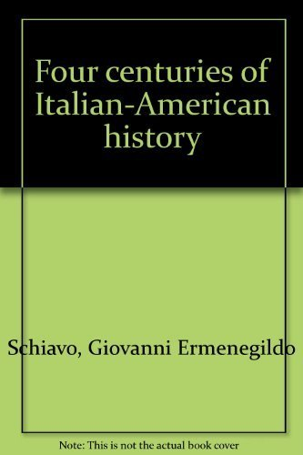 Four Centuries of Italian-American History