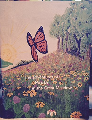 9780934736008: The Adventures of Paula in the Great Meadow
