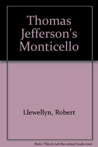 Thomas Jefferson's Monticello: Granquist, Charles
