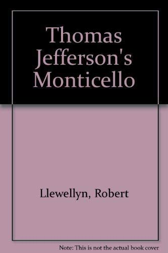 Thomas Jefferson's Monticello: Thomas Jefferson, (Photography)