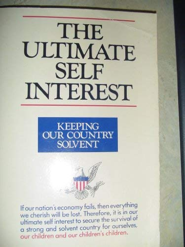 The ultimate self interest: A strategy for national solvency : the National dividend plan and House...