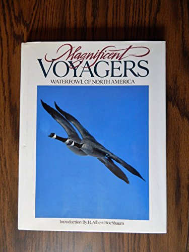 Magnificent Voyagers : Waterfowl of North America: Owen Andrews