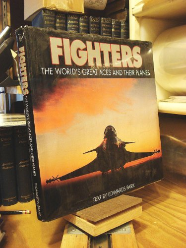 9780934738651: Fighters: The World's Great Aces and Their Planes