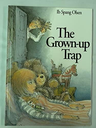 Grown-up Trap.: OLSEN, Ib Spang.