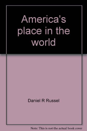 9780934742955: America's place in the world