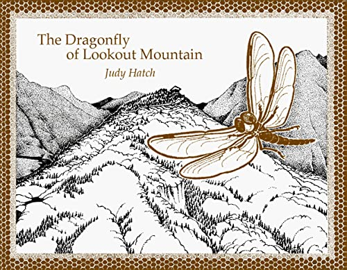 9780934747424: The Dragonfly of Lookout Mountain