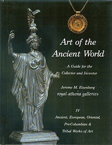 9780934749008: Art of the Ancient World: A Guide for the Collector and Investor
