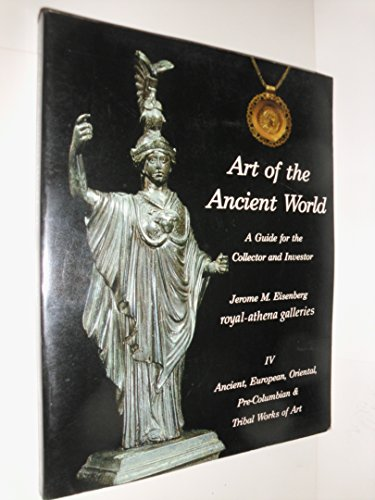 9780934749015: Art of the Ancient World: A Guide for the Collector and Investor