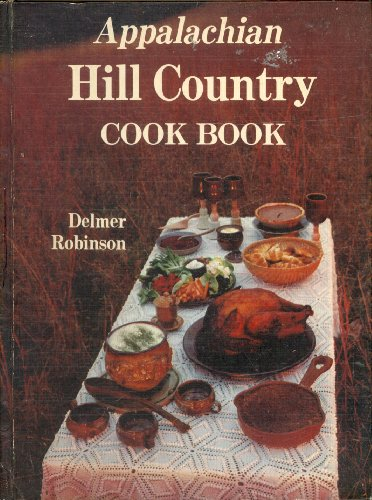 9780934750042: Appalachian Hill Country Cook Book