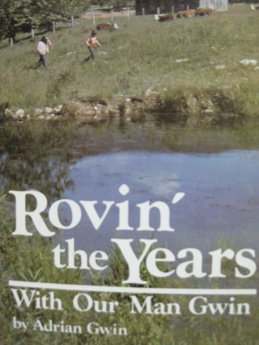9780934750332: Rovin' the Years with Our Man Gwin