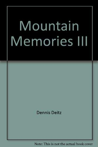 9780934750592: Mountain Memories III