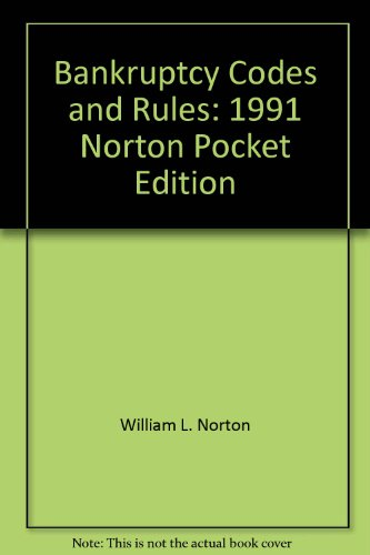9780934753579: Bankruptcy Codes and Rules: 1991 Norton Pocket Edition