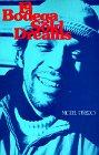 La Bodega Sold Dreams: Pinero, Miguel