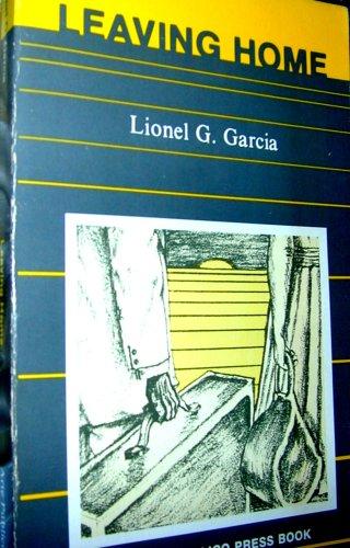 Leaving home: Garcia, Lionel G.
