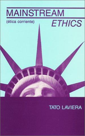 Mainstream ethics (?tica corriente): Laviera, Tato