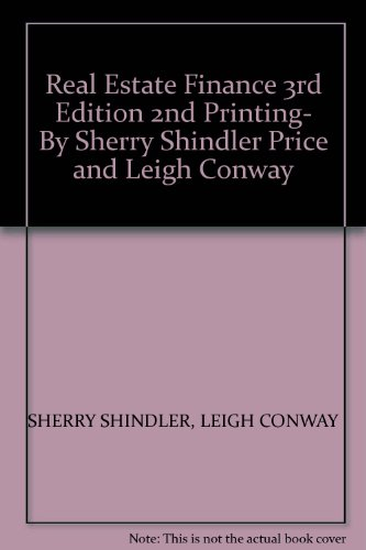 9780934772174: Real Estate Finance 3rd Edition 2nd Printing- By Sherry Shindler Price and Leigh Conway