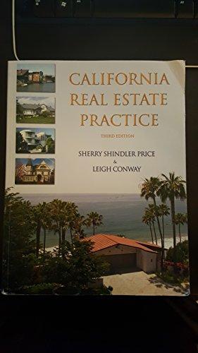 California Real Estate Practice Third Edition: Sherry Shindler Price,