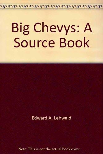 9780934780254: Big Chevys: 55-70 Source Book