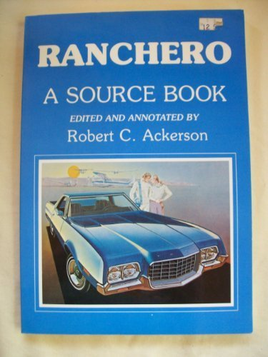 Ranchero: A Source Book (0934780293) by Robert C. Ackerson