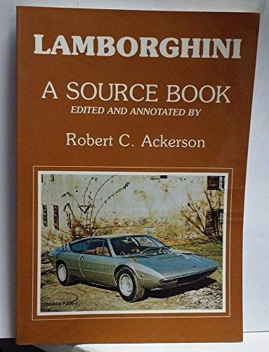 Lamborghini: A Source Book (9780934780377) by Ackerson, Robert C.