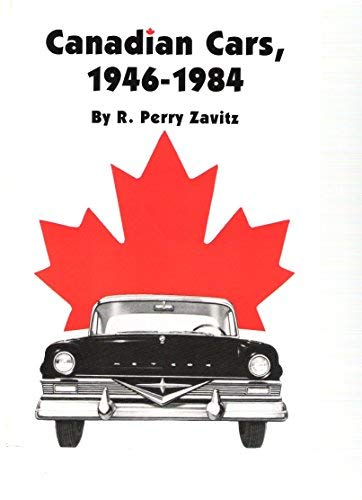 9780934780438: Canadian Cars, 1946-1984