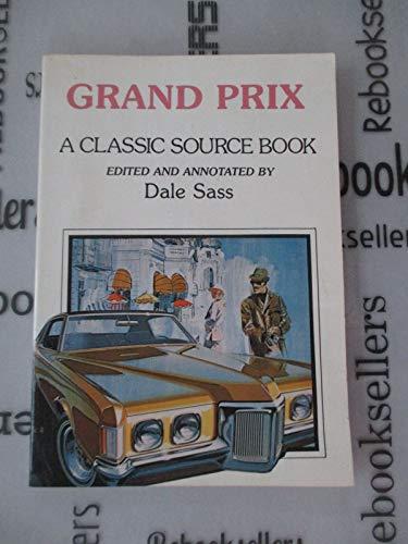 Grand Prix: A Classic Source Book: Thomas Bonsall