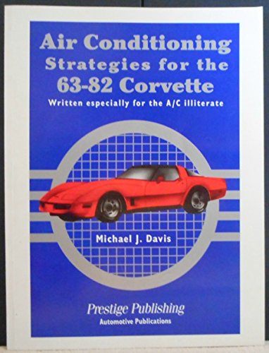 9780934786096: Air Conditioning Strategies for the '63- '82 Corvette