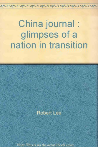 China journal: Glimpses of a nation in: Lee, Robert
