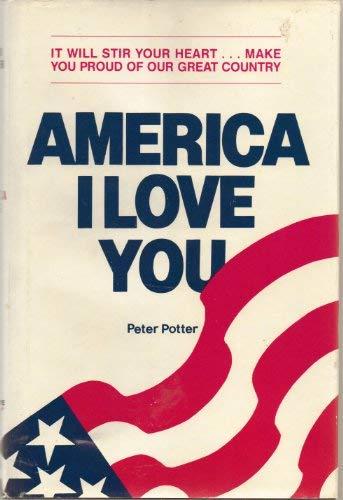 9780934791007: America, I Love You (Mulvey, Inc)