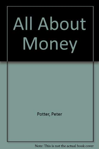 All About Money: Peter Potter