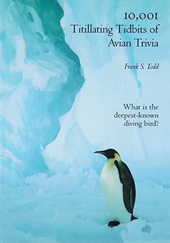 9780934797085: 10,001 Titillating Tidbits of Avian Trivia