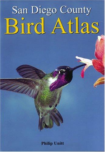 San Diego County Bird Atlas: Philip Unitt