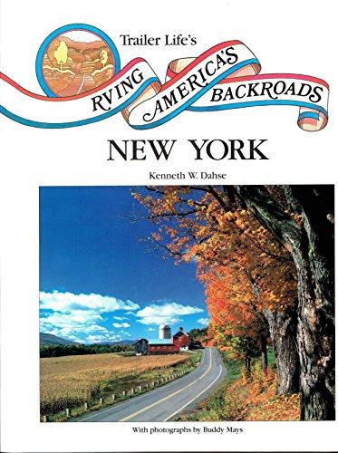 RVing America's Backroads : New York: Kenneth M. Dahse