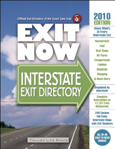 9780934798976: 2010 Exit Now: Interstate Exit Directory